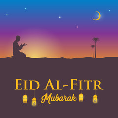 Silhouette of a man praying at dusk with text Eid al- Fitr, the end of Ramadan.
