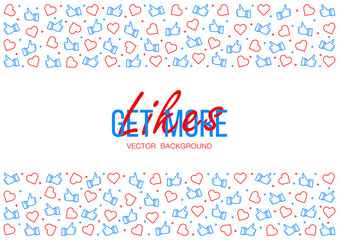 Get more likes background. stylish social for media concept.