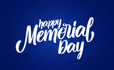 Vector illustration: Calligraphic handwritten lettering composition of Happy Memorial Day on blue background