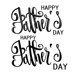 lettering, father's day, calligraphy isolated on white background, banner print.