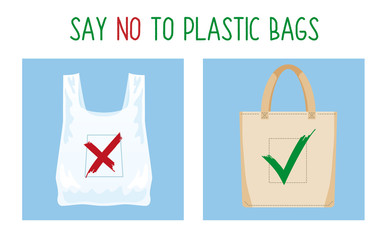 Pollution problem concept. Say no to plastic bag. Cartoon image of cellophane packet and textile bag with signage calling for stop using polythene package. Vector illustration.