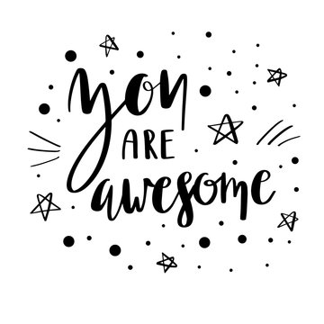 You are awesome lettering quote