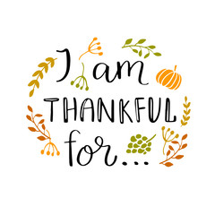 I am thankful for... quote