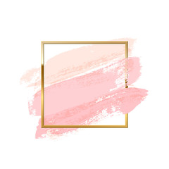 Pastel pink brush strokes with square golden frame isolated on white background. Vector design element.