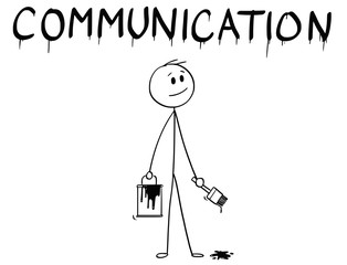 Cartoon stick man drawing conceptual illustration of businessman with brush and paint can painting or drawing the word communication.
