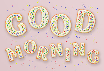 letters with a good morning in the form of cookies
