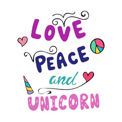 Love, peace and unicorn inspirational quote.