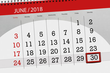 Calendar planner for the month, deadline day of the week, saturday, 2018 june 30