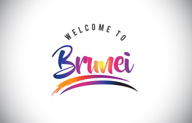 Brunei Welcome To Message in Purple Vibrant Modern Colors.