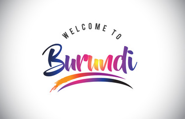 Burundi Welcome To Message in Purple Vibrant Modern Colors.