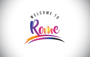Rome Welcome To Message in Purple Vibrant Modern Colors.