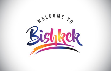 Bishkek Welcome To Message in Purple Vibrant Modern Colors.