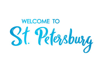 Welcome to St. Petersburg lettering banner. Hand drawn brush calligraphy. Colorful lettering design. Vector illustration.