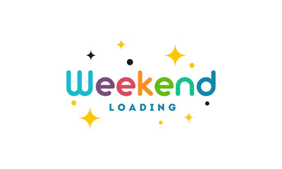 Colorful Cute Simple Weekend Loading wallpaper, greeting card and banner vector illustration