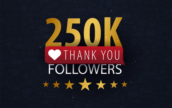 250k Followers illustration with thank you on a button. Vector illustration