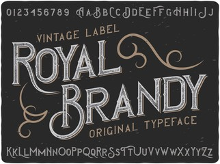 "Vintage label typeface named ""Royal Brandy"". Good handcrafted font for any label design."