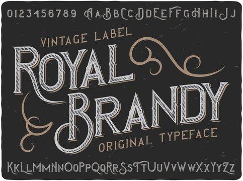 """Vintage label typeface named """"Royal Brandy"""". Good handcrafted font for any label design."""