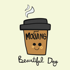Good morning beautiful day coffee cup smile cartoon vector illustration doodle style