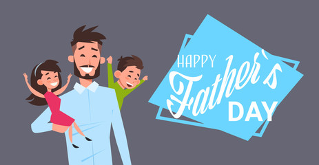 happy father day family holiday, man dad hold daughter and son on grey backgroung greeting card flat vector illustration