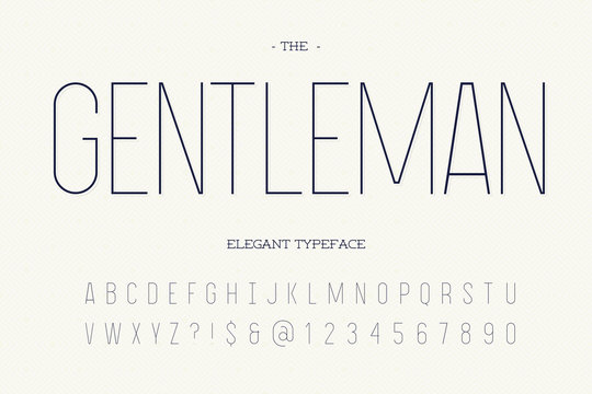 Gentleman elegant typeface. Modern typography sans serif style alphabet for party poster, printing on fabric, t shirt, promotion, decoration, stamp, label, special offer. Cool trendy font. 10 eps