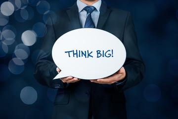Think big motivation