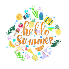 Hand written phrase Hello Summer. Tropical background, exotic flowers, pineapples, orange, ice cream, suit case, bikini, camera, cocktail, palm leaves. Vector illustration. Summertime poster.
