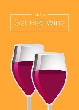 Lets Get Red Wine Poster with Glasses of Champagne