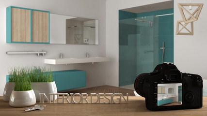 Architect photographer designer desktop concept, camera on wooden work desk with screen showing interior design project, blurred scene in the background, modern bathroom idea template