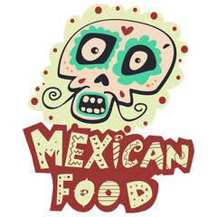 Mexican food logo with traditional skull. Vector design template isolated on white background. Cute cartoon illustration.