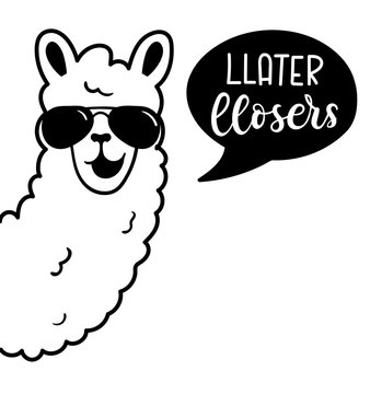 """.Llama poster with lettering inscription """"llater llosers"""". Simple llama with white wool and sunglasses isolated on white background. Motivational and inspirational poster with llama."""