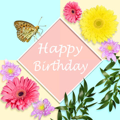 Happy birthday bright greeting card concept with flowers and butterfly