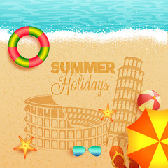 Summer holidays in italy concept with beach view, sand art illustration of colesseum, and pisa tower, umbrella, volley ball, and sunglasses.