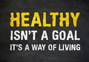 Healthy - the way of living
