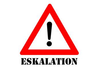 Eskalation Warnschild