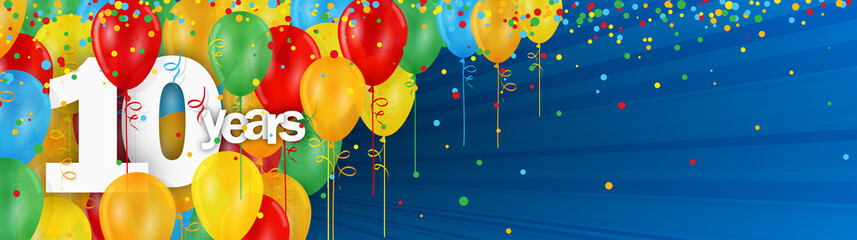 10 YEARS - HAPPY BIRTHDAY/ANNIVERSARY BANNER WITH COLOURFUL BALLOONS
