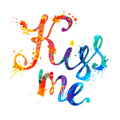 Kiss me. Hand written inscription of splash paint