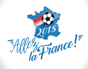 Allez la France - coupe du monde 2018 de football