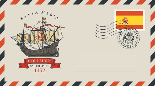 Postal envelope with stamp and rubber stamp. Illustration on the theme of travel, adventure and discovery with an old sailing ship of Christopher Columbus and spanish flag