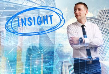 The concept of business, technology, the Internet and the network. Young businessman showing inscription: Insight