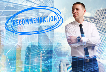 The concept of business, technology, the Internet and the network. Young businessman showing inscription: Recommendation