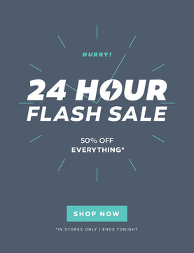 24 Hour Flash Sale Limited Offer Email Template with Shop Now Button. Special Discount Offer Flyer Template. Trendy Color Call To Action Promo Discount Coupon, Flyer, Banner. Vector Illustration.