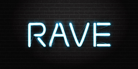 Vector realistic isolated neon sign of rave lettering logo for decoration and covering on the wall background. Concept of dj, disco and night club.