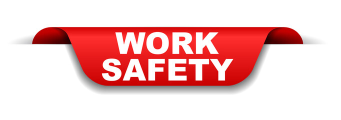 red banner work safety