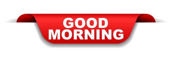 red banner good morning