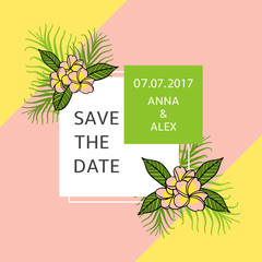 Save the date card template vector. Tropic summer wedding design. Frame with frangipani flowers and palm leafs. Background for party invitation, rsvp, anniversary, bridal shower or birthday print.