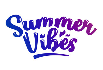 Summer Vibes Vector Lettering