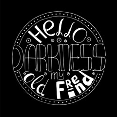 hello darkness lettering