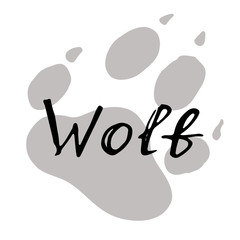 The paw print of a wolf. Grey trail of a wild beast. Lettering vector illustration. Calligraphy handwritten text.