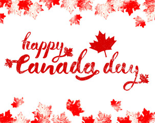 Happy Canada Day horizontal hand drawn black lettering with mapple leaves on top and bottom