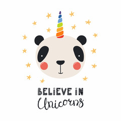 Hand drawn vector illustration of a cute funny panda with a unicorn horn, lettering quote Believe in unicorns. Isolated objects. Scandinavian style flat design. Concept for children print.